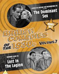 British Comedies of the 1930s Volume 7 DVD from Network and The British Film.  Features The Dominant Sex (1937) and Lost in the Legion (1934)