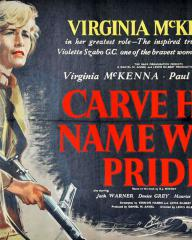 Virginia McKenna in her greatest role – the inspired true life story of Violette Szabo GC, one of the bravest women of World War II.  Poster from Carve Her Name With Pride (1958)