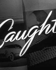 Main title from Caught (1949)