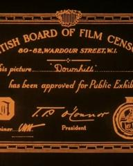Main title from Downhill (1927) (1).  British Board of Film Censors.  80-82 Wardour Street, W1.  This picture Downhill, has been approved for public exhibition