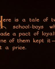 Main title from Downhill (1927) (8).  'Here is a tale of two schoolboys who made a pact of loyalty.  One of them kept it – at a price.'