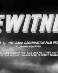 Main title from Eyewitness (1956) (1). Copyright MCMLVI by the Rank Organisation Film Productions Limited. All rights reserved. All characters and events in this film are fictitious. Any similarity to actual events or persons living or dead, is purely coincidental