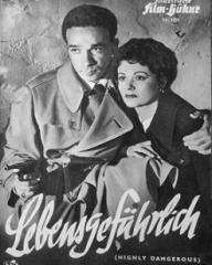 Illustrierte Film Bühne magazine with Dane Clarke and  Margaret Lockwood in Highly Dangerous.  Issue number 1232.  (German).  Lebensgefährlich.
