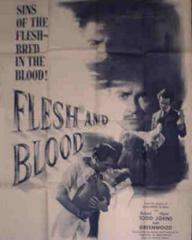 Poster for Flesh and Blood (1951) (4)