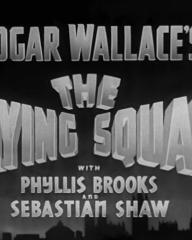 Main title from The Flying Squad (1940) (2). Edgar Wallace's The Flying Squad with Phyllis Brooks and Sebastian Shaw