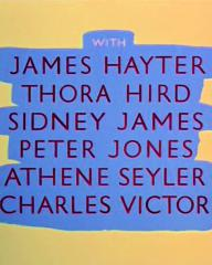 Main title from For Better, for Worse (1954) (5).  With James Hayter Thora Hird, Sidney James, Peter Jones, Athene Seyler, Charles Victor
