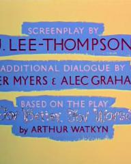 Main title from For Better, for Worse (1954) (6).  Screenplay by J Lee-Thompson