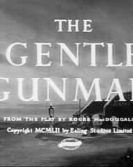 Main title from The Gentle Gunman (1952)