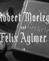 Main title from The Ghosts of Berkeley Square (1947) (3). Robert Morley and Felix Aylmer in