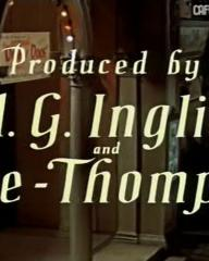 Main title from The Good Companions (1957) (14)  Produced by H G Inglis and J Lee-Thompson
