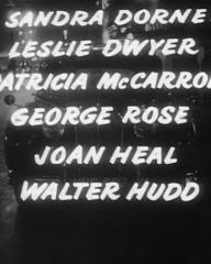 Main title from The Good Die Young (1954) (7).  Sandra Dorne Leslie Dwyer, Patricia McCarron, George Rose, Joan Heal, Walter Hudd
