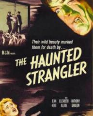 American poster for The Haunted Strangler [Grip of the Strangler] (1958) (1)