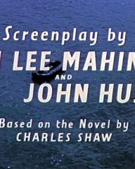 Main title from Heaven Knows, Mr Allison (1957) (5).   Screenplay by John Lee Mahin and John Huston.  Based on the novel by Charles Shaw