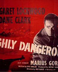 Poster for Highly Dangerous (1950) (2)