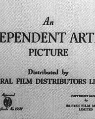 Main title from Hunted (1952) (2).  An Independent Artists Picture distributed by General Film Distributors Limited.  Copyright 1952 by British Film Makers Limited
