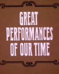 'Great Performances of Our Time.'  It's Tommy Cooper season 1, episode 4 opening credits.