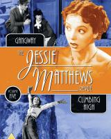 The Jessie Matthews Revue Volume 5 from Network and The British Film.  Features Gangway (1937) and Climbing High (1938)