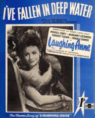 Sheet music from Laughing Anne (I've Fallen in Deep Water).   Music by Ted Grolyia, Lyrics by Geoffrey Parsons