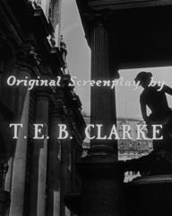 Opening credits from The Lavender Hill Mob (1951) (7). Original screenplay T E B Clarke