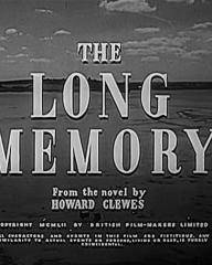 Main title from The Long Memory (1953) (4). From the novel by Howard Clewes
