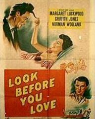 Poster for Look Before You Love (1948) (2)