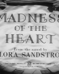 Main title from Madness of the Heart (1949) (5). From the novel by Flora Sandstrom