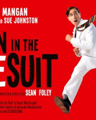 Poster from from Man in the White Suit musical (2019) featuring Stephen Mangan as Sidney Stratton and Kara Tointon as Daphne Birnley. Written and directed by Sean Foley (1)