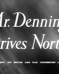 Main title from Mr Denning Drives North (1951) (1)