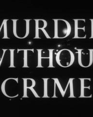 Main title from Murder Without Crime (1950) (3)