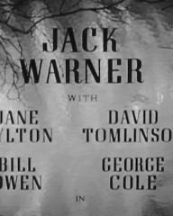 Main title from My Brother's Keeper (1948) (4). Jack Warner with Jane Hylton, David Tomlinson, Bill Owen, George Cole in