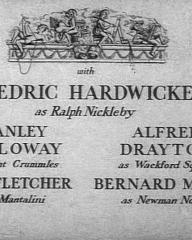 Main title from Nicholas Nickleby (1947) (3).  With Cedric Hardwicke as Ralph Nickleby Stanley Holloway as Vincent Crummles, Alfred Drayton as Wackford Squeers, Cyril Fletcher as Mr Mantalini, Bernard Miles as Newman Noggs