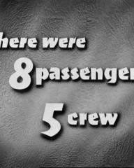 Main title from The Night My Number Came Up (1955) (4).  There were 8 passengers 5 crew