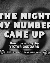 Main title from The Night My Number Came Up (1955) (5).  Based on a story by Victor Goddard