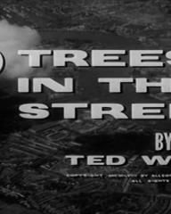 Main title from No Trees in the Street (1959) (4).  By Ted Willis.  Copyright 1959 by Allegro Productions Limited.  All rights reserved