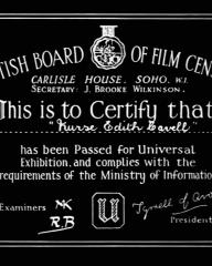 Main title from Nurse Edith Cavell (1939) (1). British Board of Film Censors. Carlisle House Soho, W1. Secretary: J Brooke Wilkinson. This is to certify that 'Nurse Edith Cavell' has been Passed for Universal Exhibition and complies with the requirements of the Ministry of Information