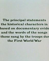 Main title from Oh! What a Lovely War (1969) (28).   'The principal statements made by the historical characters in this film are based on documentary eveidence and the words of the songs are those sung by the troops during the First World War.'