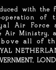 Main title from One of Our Aircraft Is Missing (1942) (1). Produced with the full co-operation of the Royal Air Force and the Air Ministry, and above all the Royal Netherland Government, London