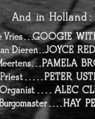 Main title from One of Our Aircraft Is Missing (1942) (13). And in Holland. Googie Withers, Joyce Redman, Pamela Brown, Peter Ustinov, Alec Clunes, Hay Petrie