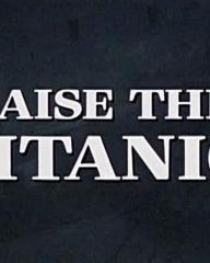 Main title from Raise the Titanic (1980) (3)