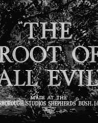 Main title from The Root of All Evil (1947)