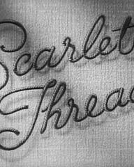 Main title from Scarlet Thread (1951) (4)