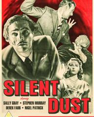 Silent Dust DVD from Network and The British Film.  Features Stephen Murray, Nigel Patrick, Derek Farr and Sally Gray.