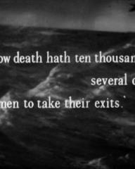 Main title from The Silver Fleet (1943) (9).  'I know death hath ten thousand several doors for men to take their exits.'