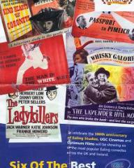 Poster for Six of the Best, a season of Ealing Comedies at UGC cinemas.  Featuring Kind Hearts and Coronets, The Man in the White Suit, The Ladykillers, Passport to Pimlico, Whisky Galore!, and The Lavender Hill Mob