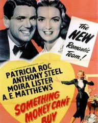 Anthony Steel (as Captain Harry Wilding) and Patricia Roc (as Anne Wilding) in a poster for Something Money Can't Buy (1952) (3)