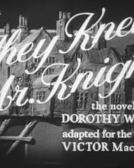 Main title from They Knew Mr Knight (1946) (4). The novel by Dorothy Whipple, adapted for the screen by Victor MacClure (4)