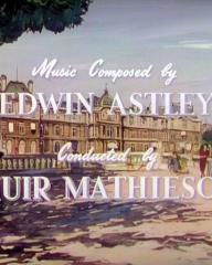 Main title from To Paris with Love (1955) (8).  Music composed by Edwin Astley.  Conducted by Muir Mathieson