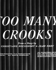 Main title from Too Many Crooks (1959) (4).   From a story by Christiane Rochefort and Jean Nery