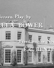 Main title from Trent's Last Case (1952) (6). Screenplay by Pamela Bower, based on the novel by E C Bentley
