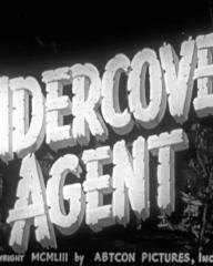 Opening credits from Counterspy (1953) [as Undercover Agent] (3)